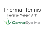 Thermal Tennis reverse merger MJTK: CannaSys