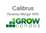 Calibrus reverse merger GRWC: Grow Condos